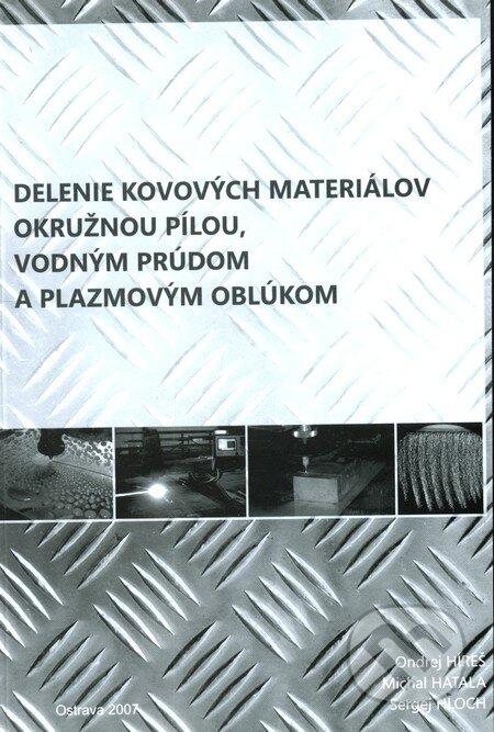 Fatimma.cz Delenie kovových materiálov okružnou pílou, vodným prúdom a plazmovým oblúkom Image