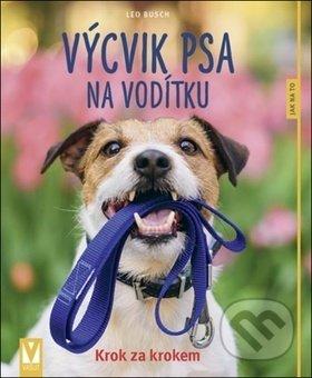 Výcvik psa na vodítku - Leo Busch