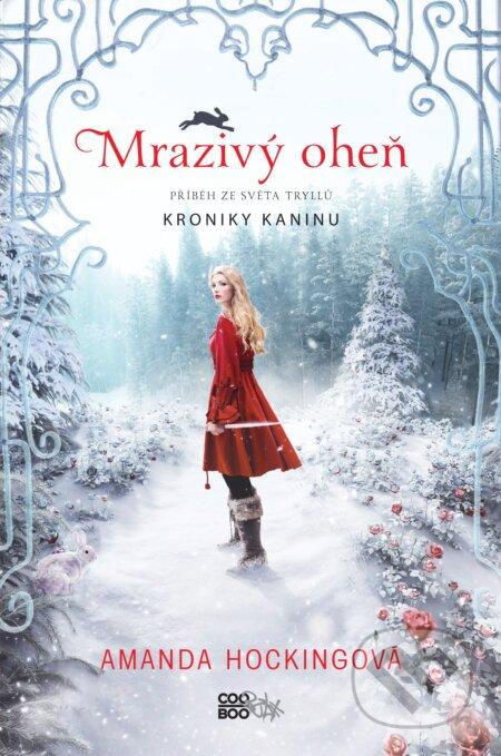 Mrazivý oheň - Amanda Hocking