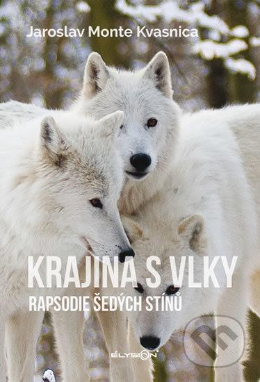Peticenemocnicesusice.cz Krajina s vlky - Rapsodie šedých stínů Image