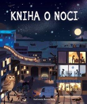 Kniha o noci - Bonnie Pang