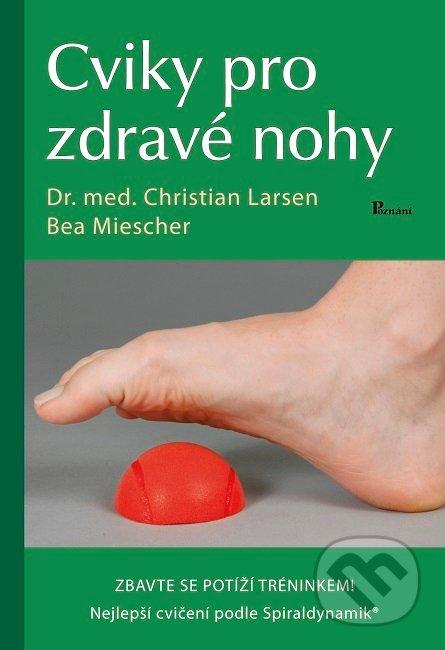 Cviky pro zdravé nohy - Christian Larsen