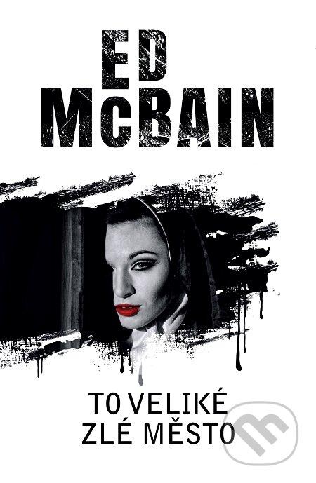 To veliké zlé město - Ed McBain