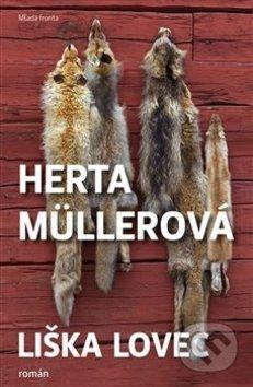 Liška lovec - Herta Müller