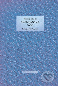 Svatojánská noc - Mircea Eliade