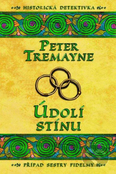 Údolí stínu - Peter Tremayne