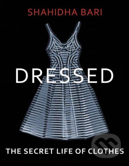 Dressed - Shahidha Bari