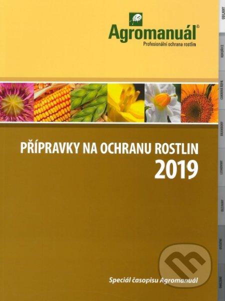 Přípravky na ochranu rostlin 2019 - Kolektiv autorů