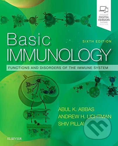 Basic Immunology: Functions and Disorders of the Immune System - Abul K. Abbas, Andrew H. H. Lichtma