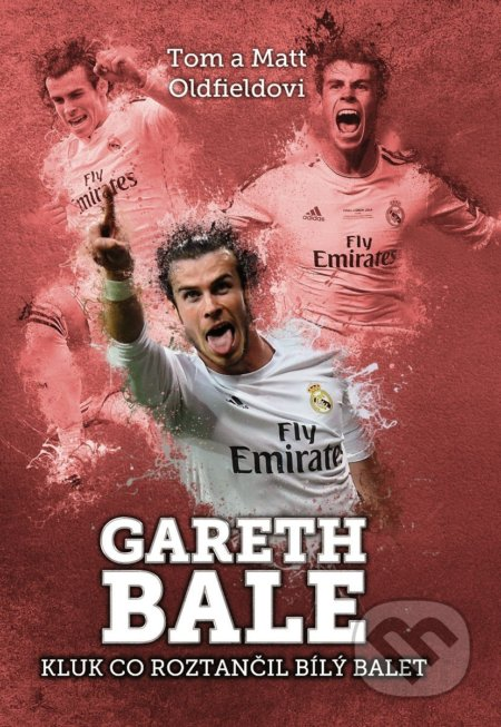 Gareth Bale - Tom Oldfield, Matt Oldfield