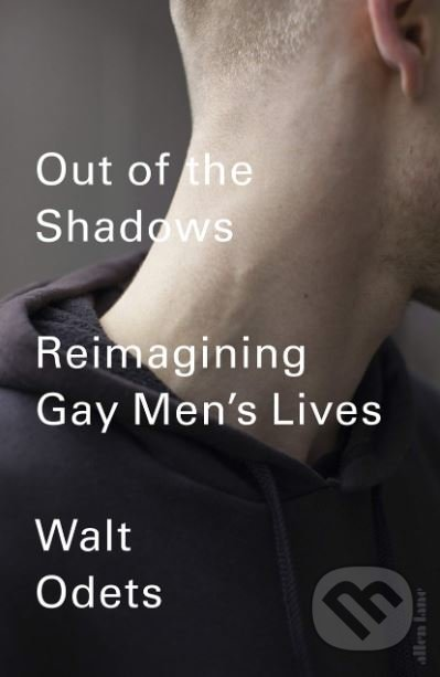 Out of the Shadows - Walt Odets