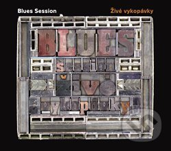 Blues Session: Živé vykopávky - Blues Session