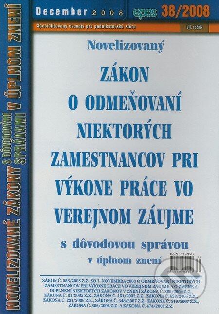 Fatimma.cz Novelizovaný Zákon o odmeňovaní  niektorých zamestnancov pri výkone práce vo verejnom záujme 38/2008 Image