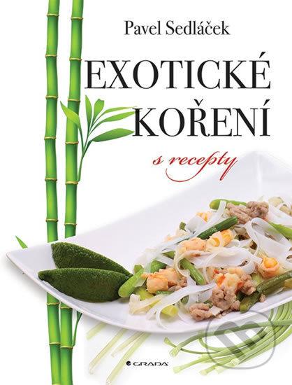 Exotické koření - Pavel Sedláček