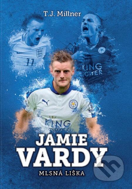 Jamie Vardy - T.J. Millner