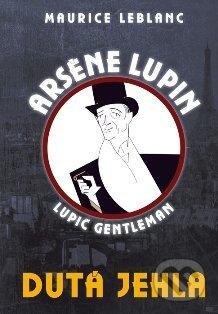 Arsène Lupin: Dutá jehla - Maurice Leblanc
