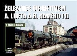 Peticenemocnicesusice.cz Železnice objektivem A. Lufta a H. Navého 1 Image