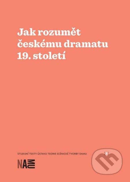 Removu.cz Jak rozumět českému dramatu 19. století Image