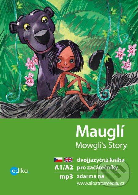 Mauglí / Mowgli's Story - Dana Olšovská