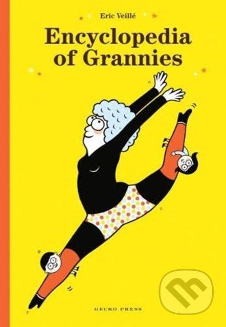 Encyclopedia of Grannies - Eric Veille
