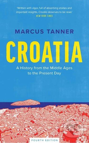 Croatia - Marcus Tanner