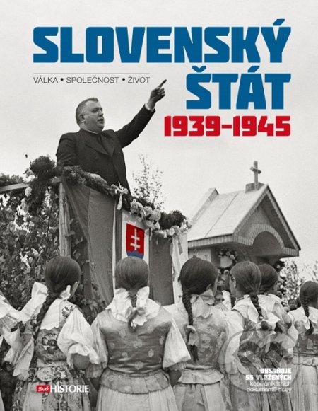 Slovenský štát 1939–1945 - Kolektiv autorů