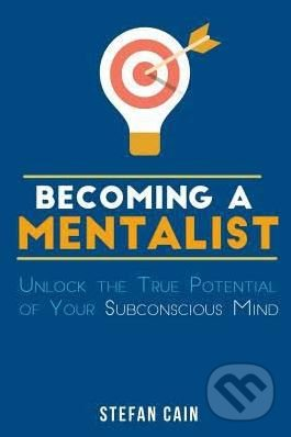 Becoming a Mentalist - Stefan Cain