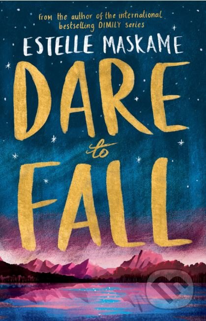 Dare to Fall - Estelle Maskame