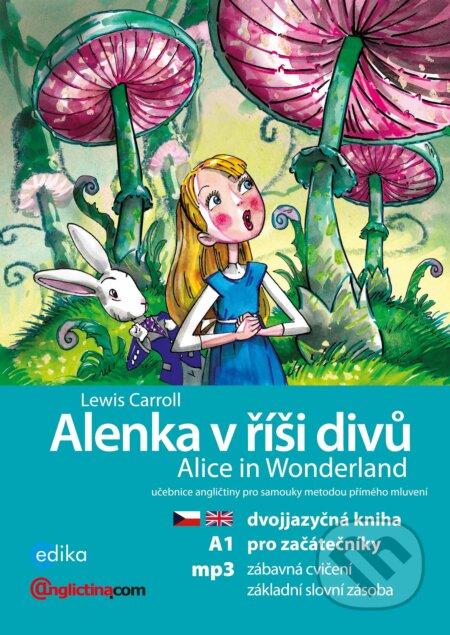 Alenka v říší divů / Alice in Wonderland - Lewis Carroll