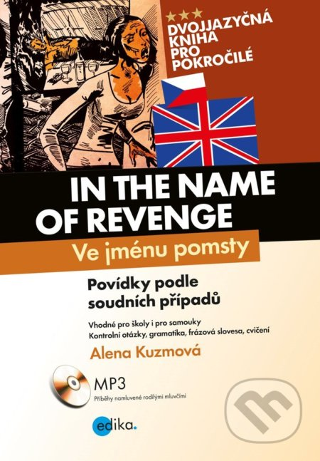 In the Name of Revenge / Ve jménu pomsty - Alena Kuzmová