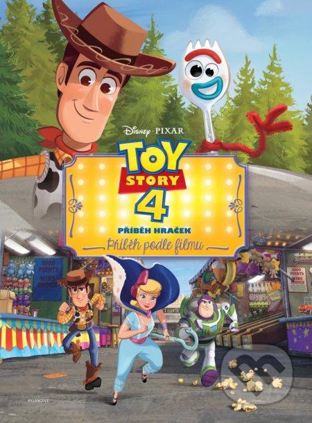 Toy Story 4: Příběh hraček - Příběh podle filmu - Egmont ČR