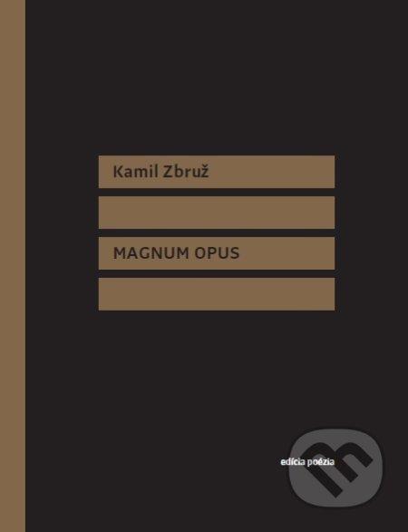 Magnum Opus - Kamil Zbruž