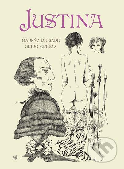 Justina - Markýz de Sade, Guido Crepax (ilustrátor)