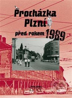 Interdrought2020.com Procházka Plzní před rokem 1989 Image
