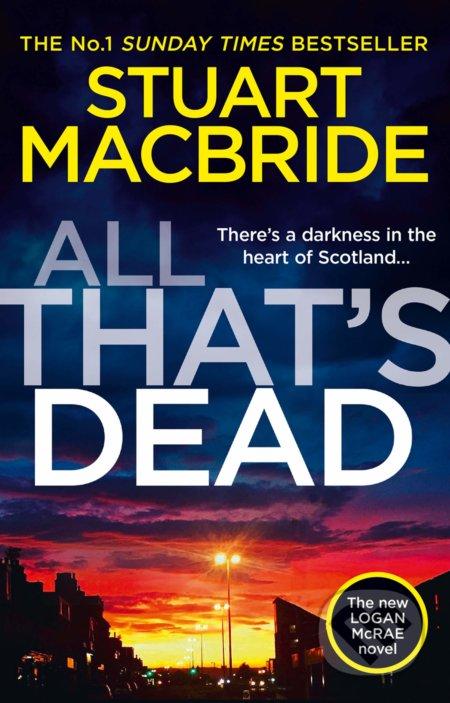 All That's Dead - Stuart MacBride