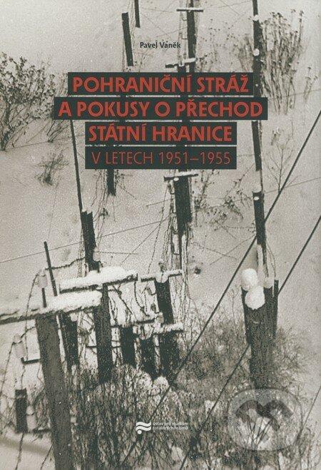 Fatimma.cz Pohraniční stráž a pokusy o přechod státní hranice v letech 1951-1955 Image