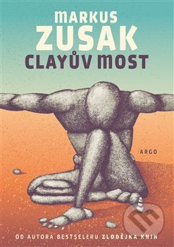 Clayův most - Markus Zusak