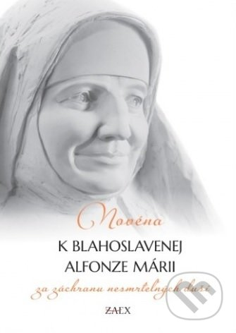 Fatimma.cz Novéna k blahoslavenej Alfonze Márii za záchranu nesmrteľných duší Image