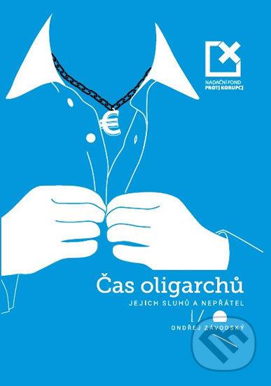 Interdrought2020.com Čas oligarchů, jejich sluhů a nepřátel Image