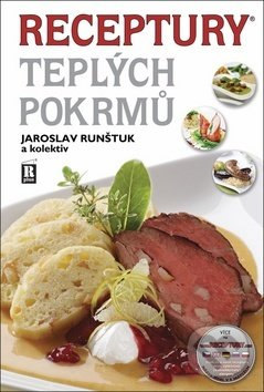 Receptury teplých pokrmů - Jaroslav Runštuk a kolektiv