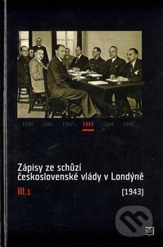 Venirsincontro.it Zápisy ze schůzí československé vlády v Londýně III.1 Image