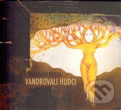 Vandrovali hudci - Jaroslav Hutka