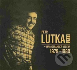Live - Malostranská beseda 1979 - 1980 - Petr Maria Lutka