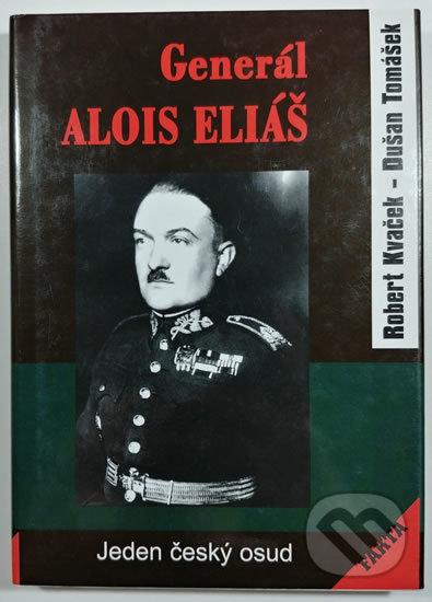 Venirsincontro.it Generál Alois Eliáš - Jeden český osud Image