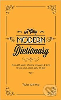 A Very Modern Dictionary - Tobias Anthony