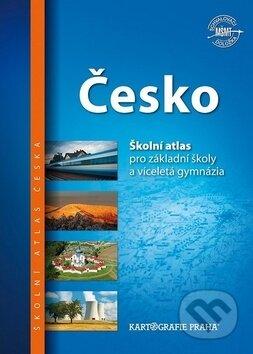 Česko: Školní atlas - Kartografie Praha
