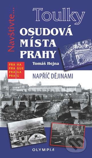 Peticenemocnicesusice.cz Toulky: Osudová místa Prahy Image