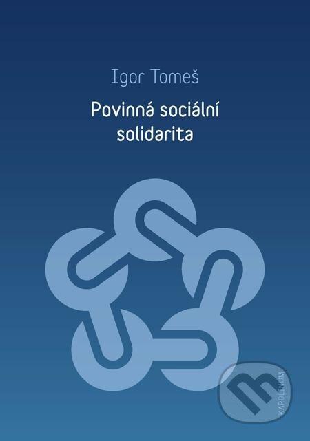 Povinná sociální solidarita - Igor Tomeš