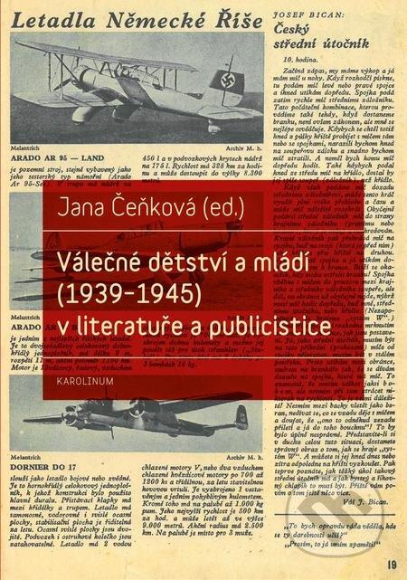 Válečné dětství a mládí (1939–1945) v literatuře a publicistice - Jana Čeňková