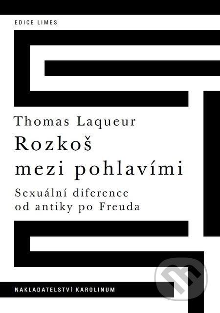 Rozkoš mezi pohlavími - Thomas Laqueur